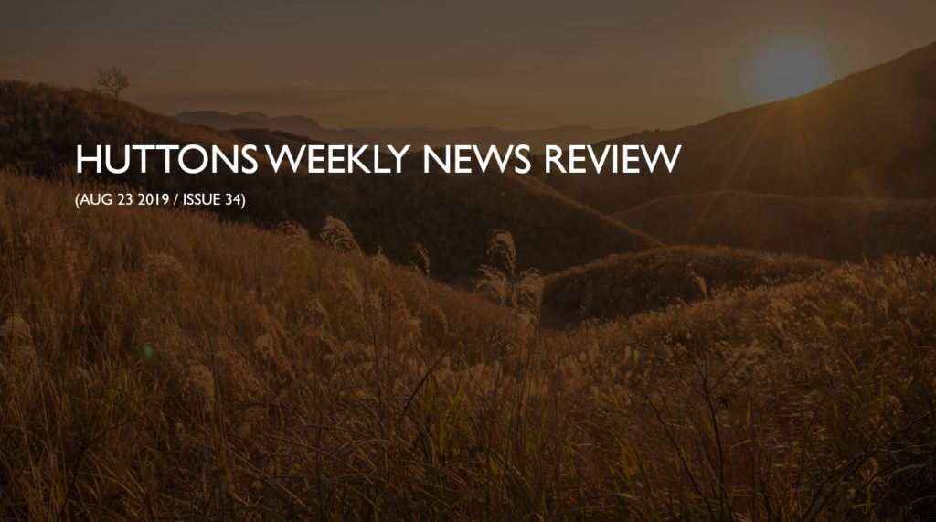 Huttons Weekly Aug 23 2019